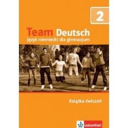 Język niemiecki, Team Deutsch - ćwiczenia, klasa 2, gimnazjum