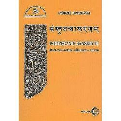 Podręcznik sanskrytu (gramatyka-wypisy-objaśnienia-słownik) - Andrzej Gawroński