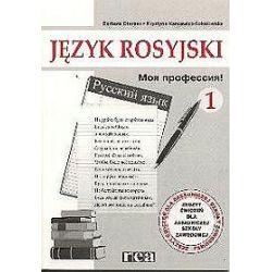 Język rosyjski, Moja profesja 1 - Ćwiczenia dla ZSZ - Barbara Charasz, Krystyna Kancewicz-Sokołow