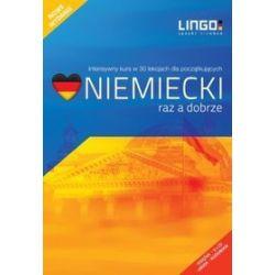 Niemiecki raz a dobrze. Nowy pakiet. Intensywny kurs języka niemieckiego w 30 lekcjach - Tomasz Sielecki