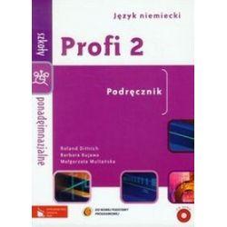Język niemiecki. Profi 2 - podręcznik, szkoła ponadgimnazjalna - Roland Dittrich, Barbara Kujawa, Małgorzata Multańska
