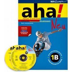 Język niemiecki. AHA! Neu 1B - podręcznik z ćwiczeniami, kurs rozszerzony, gimnazjum - Anna Potapowicz, Krzysztof Tkaczyk