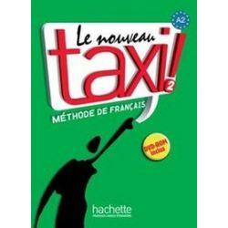 Język francuski. Le Nouveau Taxi 2 - podręcznik, klasa 2, szkoła średnia