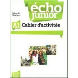 Język francuski. Echo Junior A1 - ćwiczenia, klasa 1, szkoła średnia - J. Girardet, J. Pecheur