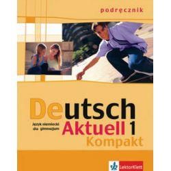 Język niemiecki. Deutsch Aktuell Kompakt 1' podręcznik - W. Kraft, R. Rybarczyk, M. Schmidt