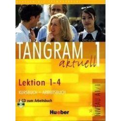 Język niemiecki, Tangram Aktuell 1, lekcje 1-4 - podręcznik + ćwiczenia (edycja polska), szkoła średnia - Rosa-Maria Dallapiazza, Til Schönherr