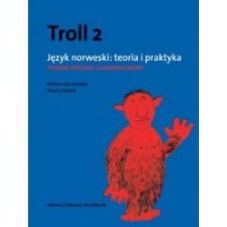 Język norweski, Troll 2. Teoria i praktyka - podręcznik, poziom średniozaawansowany - Maciej Balicki, Helena Garczyńska