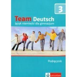 Język niemiecki. Team Deutsch 3 - podręcznik z CD-audio dla ucznia, gimnazjum