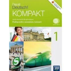 Język niemiecki. Das ist Deutsch! Kompakt - podręcznik z zeszytem ćwiczeń, klasa 1, gimnazjum - Jolanta Kamińska