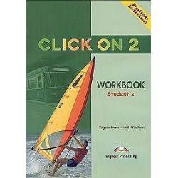 Język angielski. Click on 2. Workbook student's, gimnazjum - Virginia Evans, Neil O′Sullivan
