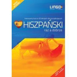 Hiszpański raz a dobrze. Nowy pakiet. Intensywny kurs języka hiszpańskiego w 30 lekcjach - Małgorzata Szczepanik