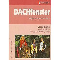 Język niemiecki, DachFenster - ćwiczenia, klasa 2, gimnazjum - Małgorzata Jezierska-Wiejak, Reymont, Agnieszka Sibiga