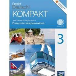 Język niemiecki. Das ist Deutsch! Kompakt - podręcznik z zeszytem ćwiczeń, klasa 3, gimnazjum - Jolanta Kamińska
