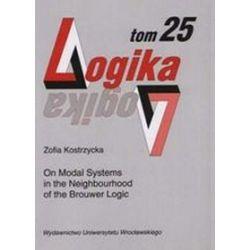 On Modal Systems in the Neighbourhood of the Brouwer Logic Logika, tom 25 - Zofia Kostrzycka