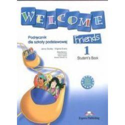 Język angielski. Welcome Friends 1. Student`s Book, klasa 4-6, szkoła podstawowa - Dooley, Virginia Evans