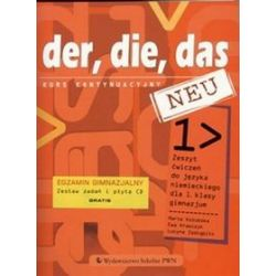 Język niemiecki, Der die das neu 1 - ćwiczenia, kurs kontynuacyjny, klasa 1, gimazjum - Marta Kozubska, Ewa Krawczyk, Lucyna Zastąpiło