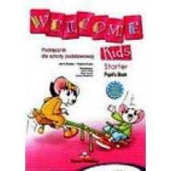 Język angielski. Welcome Kids Starter SB - podręcznik, klasa 1, szkoła podstawowa - Virginia Evans