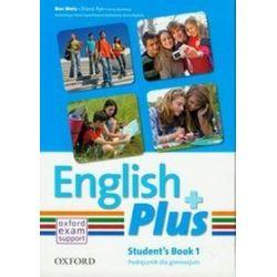 Język angielski. English Plus 1 - podręcznik, gimnazjum - Diana Pye, Jenny Quintana, Ben Wetz