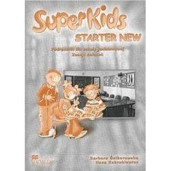 Język angielski, Super Kids Starter - podręcznik i ćwiczenia, klasa 4-6, szkoła podstawowa - Ilona Kubrakiewicz, Barbara Ściborowska