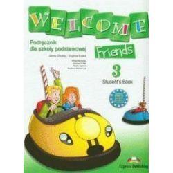 Język angielski. Welcome Friends 3 - Student's Book, klasa 4-6, szkoła podstawowa - Jenny Dooley, Virgina Evans