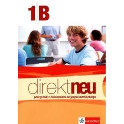 Język niemiecki, Direkt neu 1B - podręcznik i ćwiczenia, klasa 1, szkoła ponadgimnazjalna