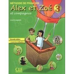 Jezyk francuski. Alex et Zoé et compagnie 3 A2 Podręcznik + livret de civilisation - Colette Samson