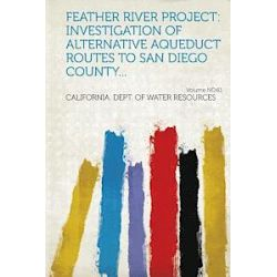 Feather River Project - California Dept Of Water Resources - Bok (9781314670080)