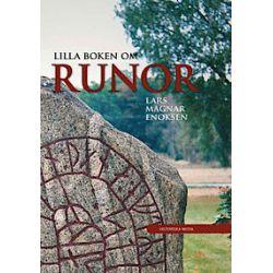Lilla boken om runor - Lars Magnar Enoksen - E-bok (9789187263835)