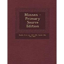Minnen - Primary Source Edition - Fritz Von Dardel, Nils Von Dardel - Bok (9781294045120)