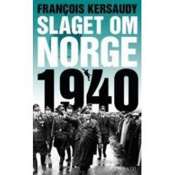 Slaget om Norge 1940 - Francois Kersaudy - Pocket