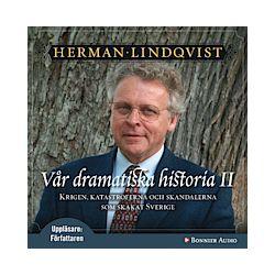 Vår dramatiska historia 2 - Herman Lindqvist - Ljudbok (9789179536954)