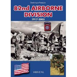 82nd Airborne Division, 1917-2005 by Dominique Francois, 9782840482154.