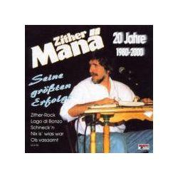 Musik: 20 Jahre-1980-2000/Erfolge  von Zither Manä