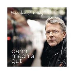 Musik: dann mach´s gut  von Reinhard Mey