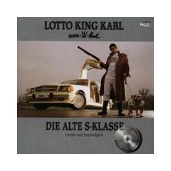 Musik: Die alte S-Klasse  von Lotto King Karl
