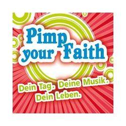 Musik: Pimp Your Faith