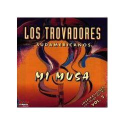 Musik: Mi Musa Vol.2  von Los Trovadores Sudamericanos