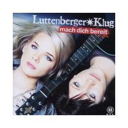 Musik: Mach Dich bereit  von Luttenberger Klug