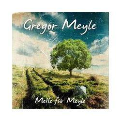 Musik: Meile Für Meyle  von Gregor Meyle