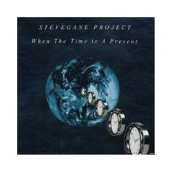 Musik: When The Time is a Present  von Stevegane Project