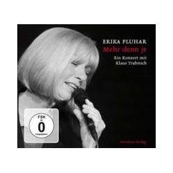 Musik: Mehr Denn Je (Ein Konzert Mit Klaus Trabitsch)  von Erika Pluhar