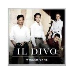 Musik: Wicked Game  von Il Divo