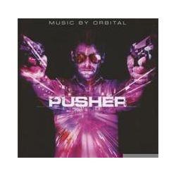 Musik: Pusher-Music By Orbital  von OST