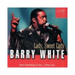 Musik: Lady,Sweet Lady  von Barry White