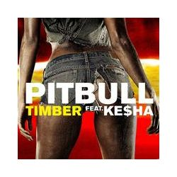 Musik: Timber  von Pitbull feat. Ke$ha