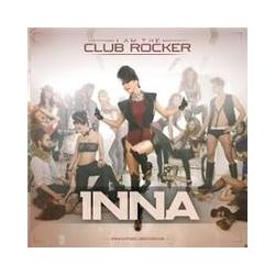 Musik: I Am The Club Rocker  von Inna