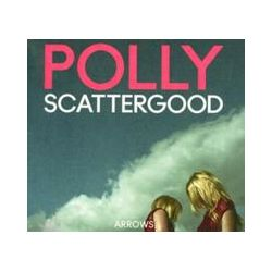 Musik: Arrows  von Polly Scattergood