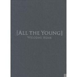 Musik: Welcome Home  von All The Young