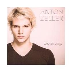 Musik: Take me away  von Anton Zeller