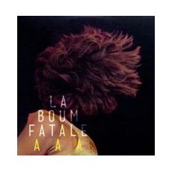 Musik: AAA  von La Boum Fatale